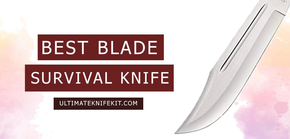 Best blade for survival knife